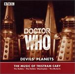 Tristram Cary: Doctor Who - Devils' Planets - double album CD cover