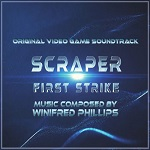 Scraper: First Strike by Winifred Phillips - game score album cover
