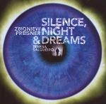 Zbigniew Preisner - Silence, Night & Dreams album CD cover