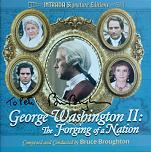 Bruce Broughton - George Washington 2: The Forging of a Nation - signed CD
