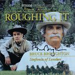 Bruce Broughton: Roughing It - signed CD