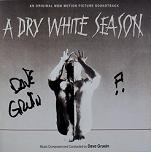 Dave Grusin: A Dry White Season - signed CD