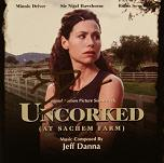 Jeff Danna: Uncorked at Sachem Farm - signed CD