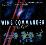 Kevin Kiner (score) & David Arnold (theme): Wing Commander - signed CD