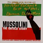 Laurence Rosenthal - Mussolini: The Untold Story - signed CD
