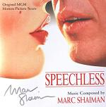 Marc Shaiman: Speechless - signed CD