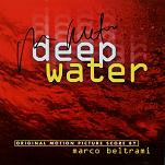 Marco Beltrami: Deep Water - signed CD