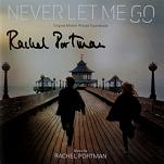 Rachel Portman: Never Let Me Go - signed CD